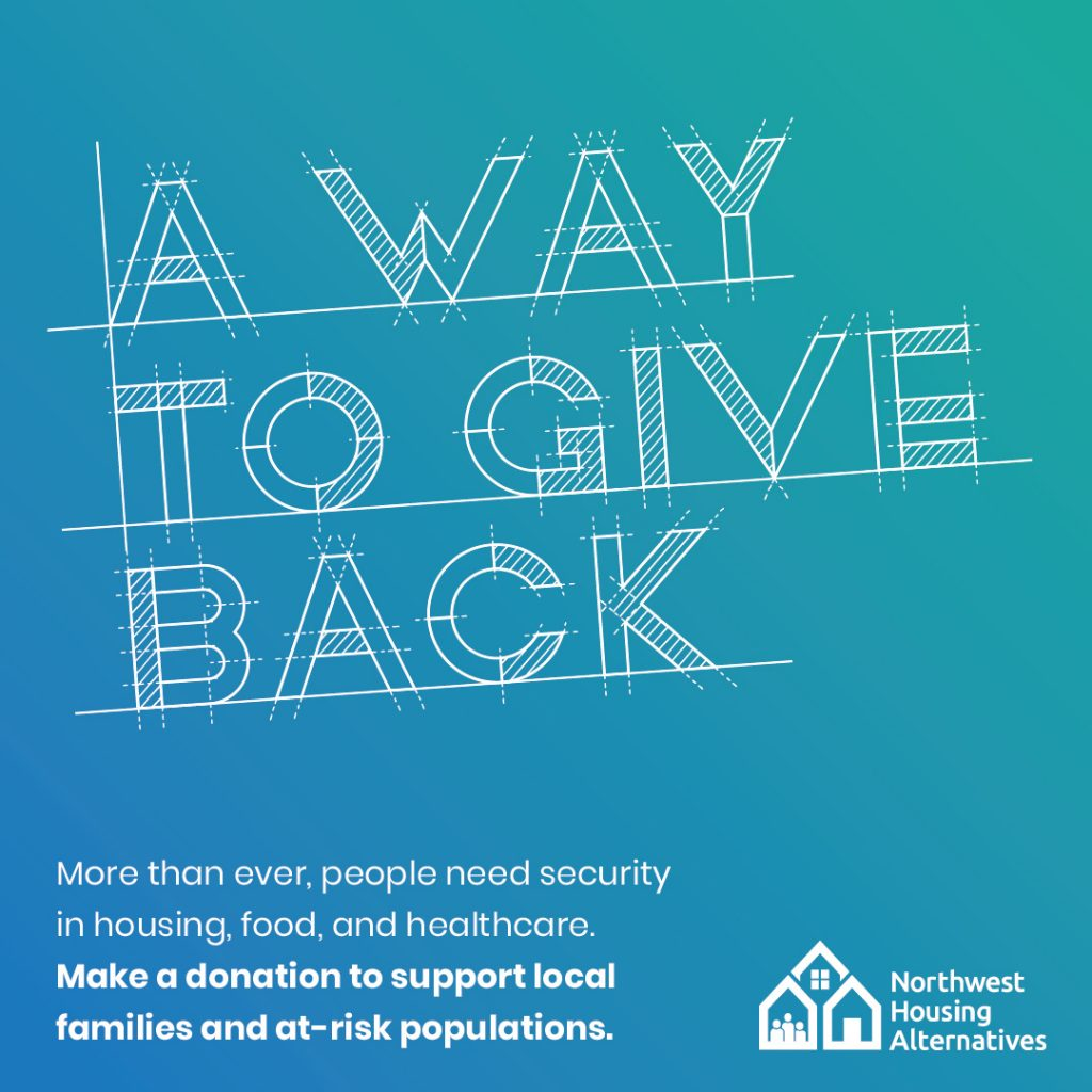 A Way To Give Back - more than ever, people need security in housing, food, and healthcare. Make a donation to support local families and at-risk populations.
